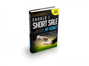 Should I Short Sale My Home?