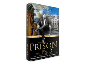 From Prison to PhD: A Memoir of Hope